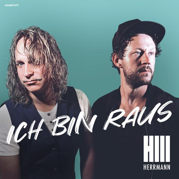HERRMANN - Ich bin raus - Single